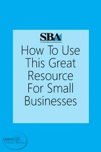 SBA - How To Use This Great Resource for Small Businesses
