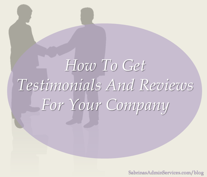 How to Get Testimonials and Reviews for Your Company