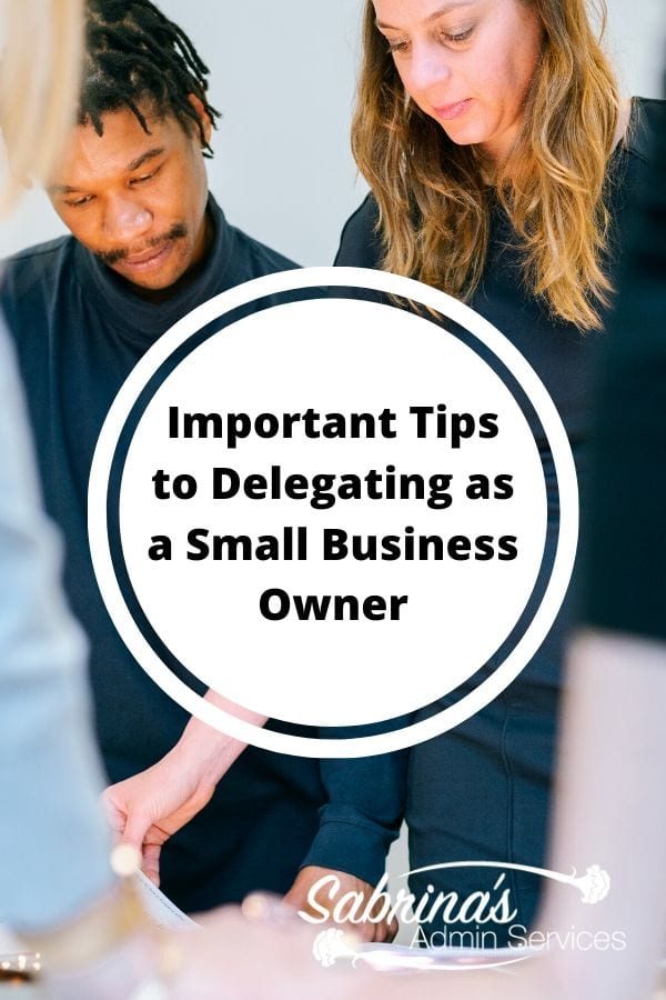 Important Tips to Delegating as a Small Business Owner