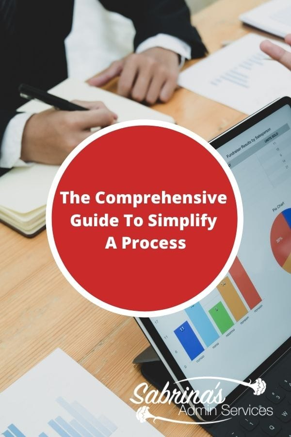 The Comprehensive Guide To Simplify A Process