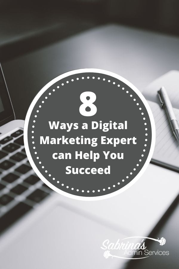 8 Ways a Digital Marketing Expert can Help You Succeed - feature image