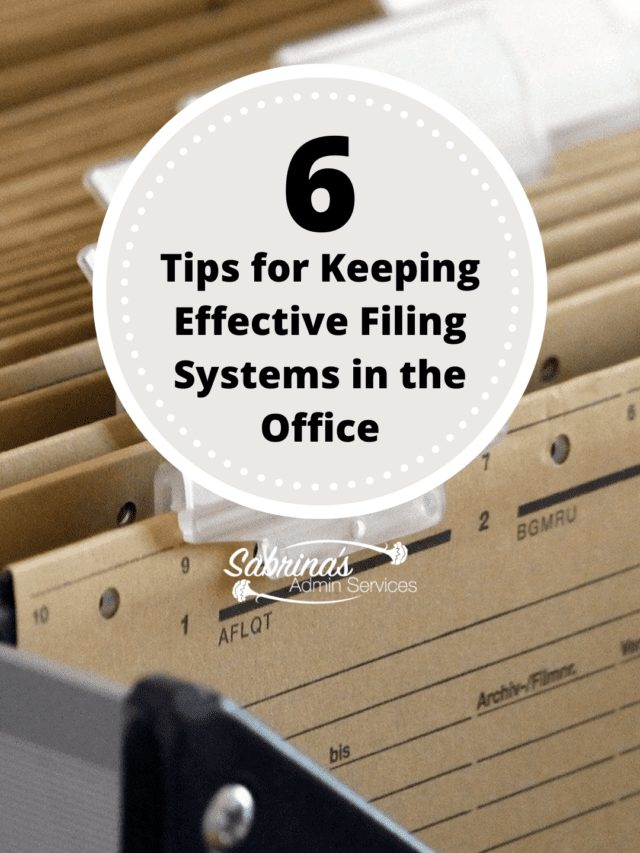 Keeping Effective Filing Systems