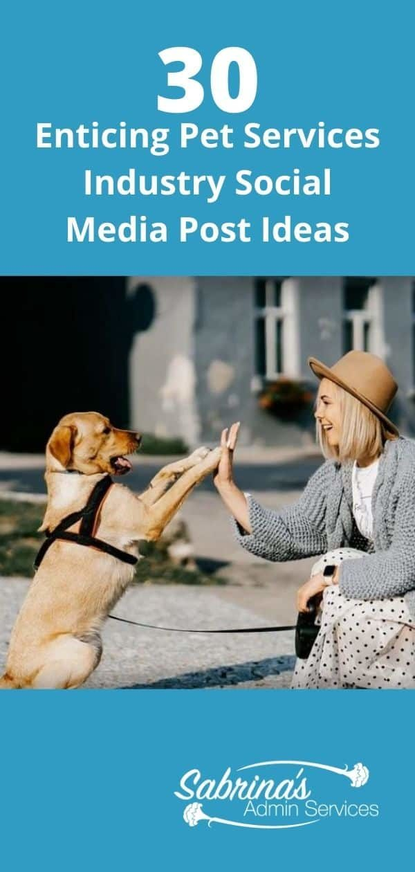 30 Enticing Pet Services Industry Social Media Post Ideas - long image